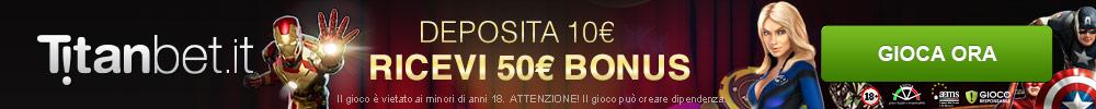 Gioca su Titanbet con 50 euro gratis