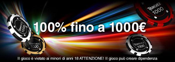 titanbet 10 euro e bonus fino a 1000 euro